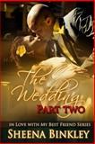 The Wedding, Part II, Sheena Binkley, 1500304557