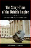 The Story-Time of the British Empire 9781604734553