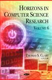 Horizons in Computer Science Research, Clary, Thomas S., 1614704554