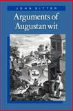 Arguments of Augustan Wit, Sitter, John, 0521044553