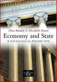 Economy and State, Bandelj, Nina and Sowers, Elizabeth, 0745644554