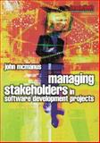 Managing Stakeholders in Software Development Projects, McManus, John, 075066455X