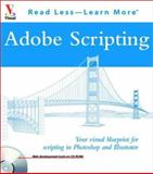 Adobe Scripting, Ken Villines and Chandler McWilliams, 0764524550