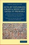Acta et Diplomata Graeca Medii Aevi Sacra et Profana, , 1108044557