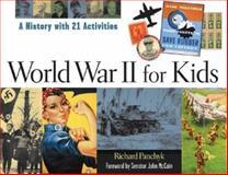 World War II for Kids, Richard Panchyk, 1556524552