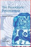 The Presocratic Philosophers : A Critical History with a Selcetion of Texts, Kirk, G. S. and Raven, J. E., 0521274559