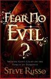 Fear No Evil?, Steve Russo, 0764204556