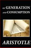 On Generation and Consumption, Aristotle, 1481274554