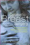 Cosmetic Breast Surgery, Robert M. Freund and Alexander Van Dyne, 1569244553