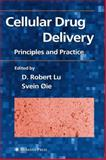 Cellular Drug Delivery : Principles and Practice, , 1617374555