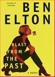 Blast from the Past, Ben Elton, 0385334559