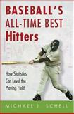 Baseball's All-Time Best Hitters 9780691004556