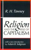 Religion and the Rise of Capitalism, Tauney, R. H., 0765804557