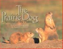 The Prairie Dog, Russell A. Graves, 0896724557