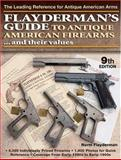 Flayderman's Guide to Antique American Firearms... and Their Values, Norm Flayderman, 089689455X