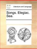 Songs Elegiac Sea, See Notes Multiple Contributors, 1170234550