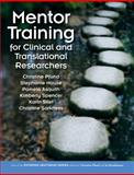 Mentor Training for Clinical and Translational Researchers, Pfund, Christine and House, Stephanie, 1464124558