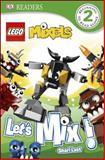 Lego Mixels - Let's Mix!, Shari Last, 1465424555