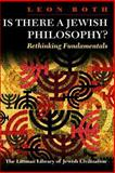 Is There a Jewish Philosophy? : Rethinking Fundamentals, Roth, Leon, 1874774552