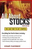 All about Stocks : The Easy Way to Get Started, Faerber, Esme, 0071494553