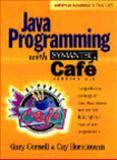 Java Programming with Symantec, Horstmann, Cay S., 0132704552