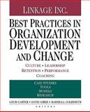 Best Practices in Organization Development and Change : Culture, Leadership, Retention, Performance, Coaching, , 0470604557