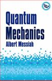 Quantum Mechanics, Albert Messiah, 048678455X