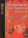 Globalization and National Security : Maintaining U. S. Technological Leadership and Economic Strength, Lewis, James, 0892064552