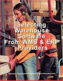 Selecting Warehouse Software from WMS and ERP Providers : Find the Best Warehouse Module or Warehouse Management System for Inventory Control and Management, Obal, Philip, 0966934555