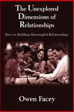 Unexplored Dimensions of Relationships, Owen Facey, 1418434558