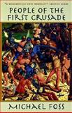 People of the First Crusade, Michael Foss, 1559704551
