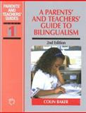 A Parents' and Teachers' Guide to Bilingualism 9781853594557