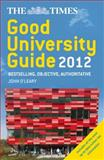 The Times Good University Guide 2012, John O'Leary, 0007364555