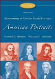 American Portraits Vol. 1 : Biographies in United States History, Weisner, Stephen G. and Hartford, William F., 0073534552
