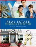 Real Estate Principles and Practices, Geschwender, Arlyne and Linton, Mark, 0324784554