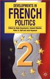Developments in French Politics, Alain Guyomarch and Peter A. Hall, 0333764552