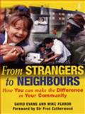 From Strangers to Neighbours, David Evans and Mike Fearon, 0340694556