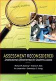 Assessment Reconsidered : Institutional Effectiveness for Student Success, Keeling, Richard and Wall, Andrew, 0931654556