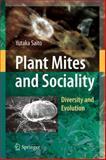 Plant Mites and Sociality : Diversity and Evolution, Saito, Yutaka, 4431994556