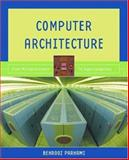 Computer Architecture : From Microprocessors to Supercomputers, Parhami, Behrooz, 019515455X