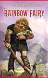 The Rainbow Fairy Book, Andrew Lang, 048645455X