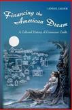Financing the American Dream 9780691074559