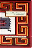 Jewels of the Navajo Loom, Ruth Belikove and Ruth K. Belikove, 0890134553