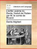 L' Enfer, Poème du Dante, Traduit de L'Italien Par M le Comte de Rivarol, Dante Alighieri, 1140984551