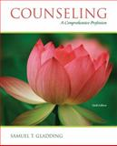 Counseling : A Comprehensive Profession, Gladding, Samuel T., 0132434563