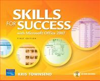 Skills for Success Using Microsoft Office 2007, Ferrett, Robert and Gaskin, Shelley, 0135024560