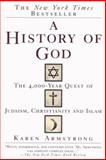 A History of God, Karen Armstrong, 0345384563