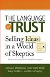 The Language of Trust, Michael Maslansky and Scott West, 073520456X