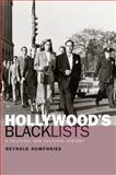 Hollywood's Blacklists : A Political and Cultural History, Humphries, Reynold, 0748624562