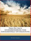Ãœber Die Erste Einzelerinnerung, Wilibald Kammel, 114179456X